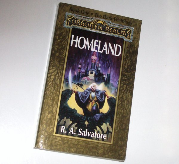 Homeland Forgotten Realms by R.A. SALVATORE The Dark Elf Trilogy, Book 1