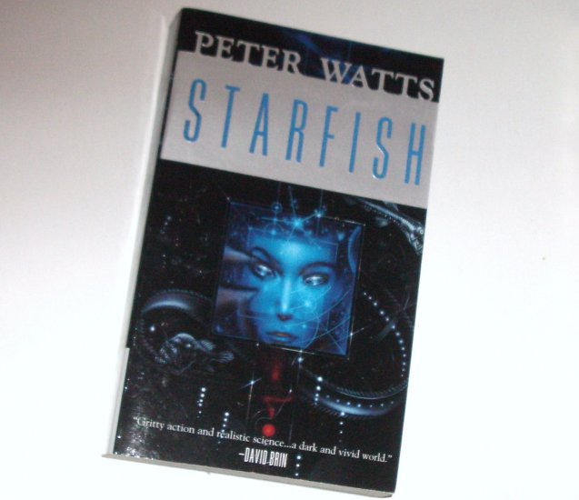 Starfish by PETER WATTS Science Fiction 2000 Rifters Trilogy Series