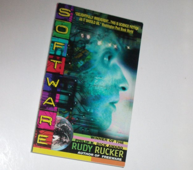 Software by RUDY RUCKER Science Fiction 1987
