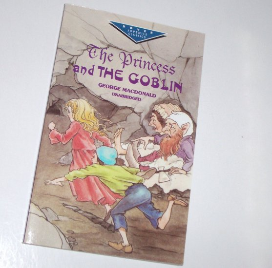 The Princess and the Goblin by GEORGE MacDONALD Juvenile Fiction Trade Size 1999