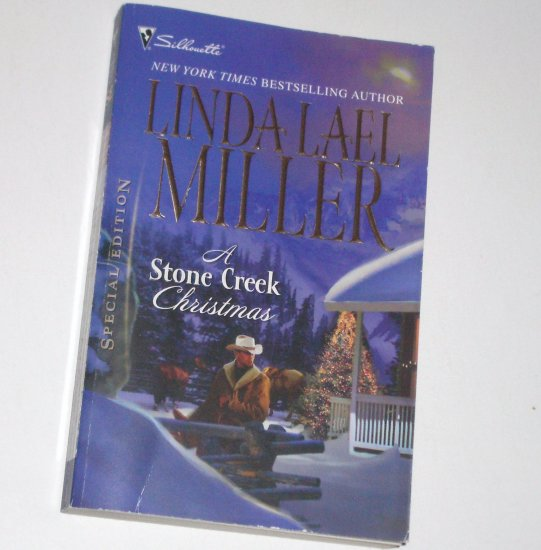 A Stone Creek Christmas by LINDA LAEL MILLER Silhouette Special Edition 1939 Dec08