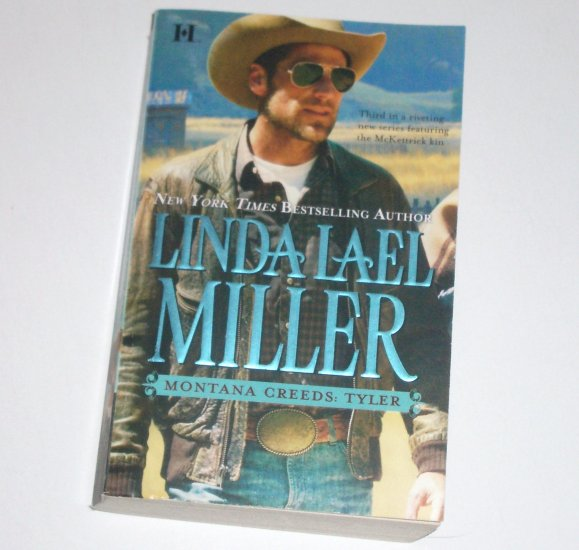 Montana Creeds: Tyler by LINDA LAEL MILLER Contemporary Western Romance 2009