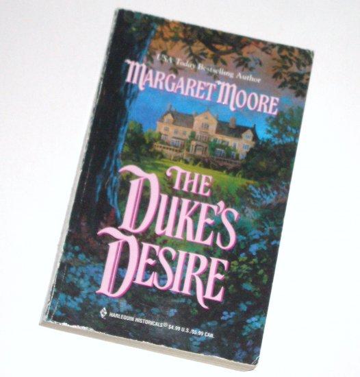 The Duke's Desire by MARGARET MOORE Harlequin Historical Regency Romance No 528 2000