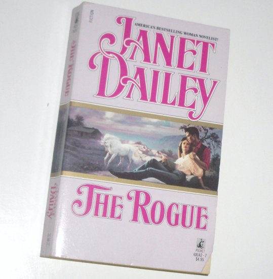The Rogue by Janet Dailey Contemporary Western Romance 1988