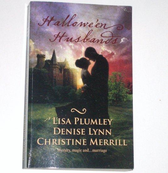 Hallowe'en Husbands Lisa Plumley, Denise Lynn, Christine Merrill 3-n-1 Western Medieval Romance 2008