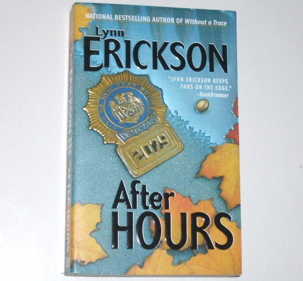 After Hours by Lynn Erickson ~ Romantic Suspense 2004