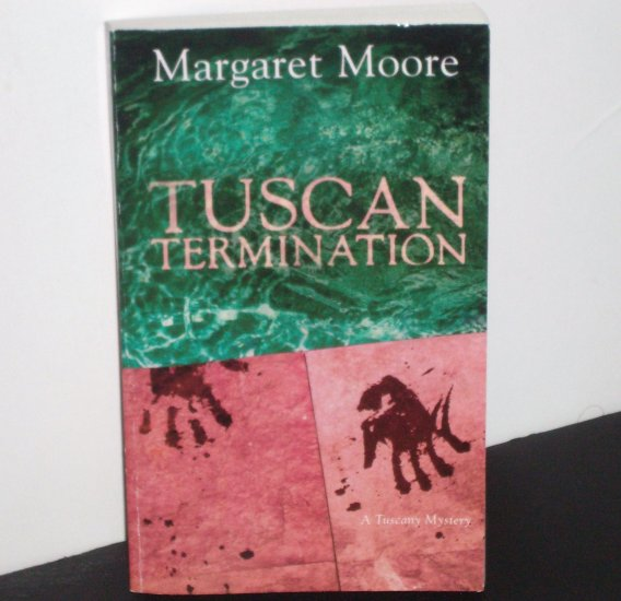Tuscan Termination by Margaret Moore  ~ A Tuscany Mystery 2007 Worldwide Mysteries