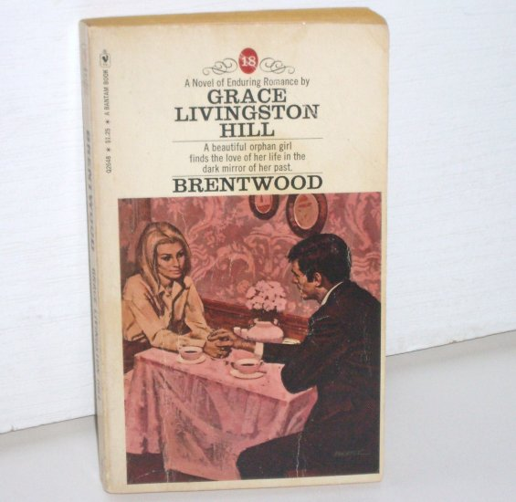 Brentwood by GRACE LIVINGSTON HILL No. 18 Inspirational Romance 1970