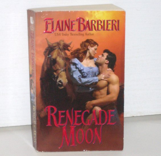 Renegade Moon by ELAINE BARBIERI Historical Western Romance 2003 Half-Moon Ranch Series