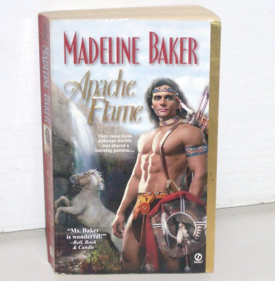 Apache Flame by MADELINE BAKER Historical Western Indian Romance 1999