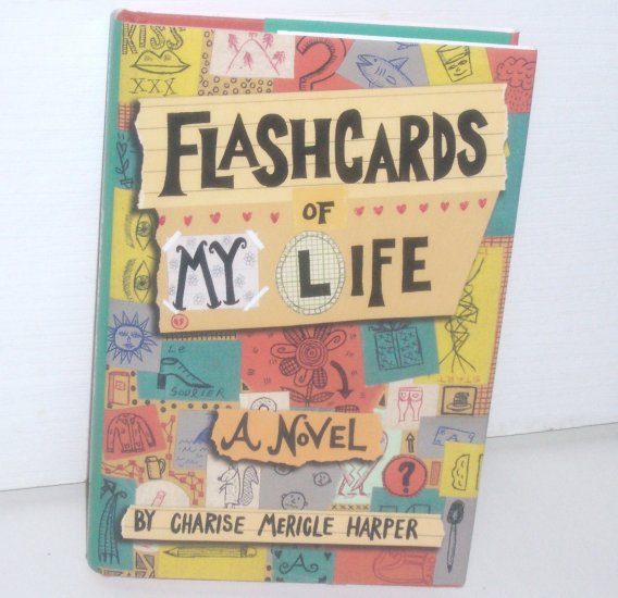 Flashcards of My Life CHARISE MERICLE HARPER Young Adult 2006 1st Edition Hardcover with Dust Jacket