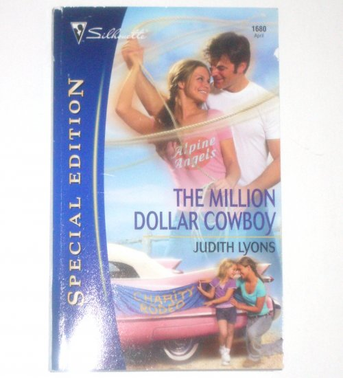 The Million Dollar Cowboy by JUDITH LYONS Silhouette Special Edition No 1680 Apr05