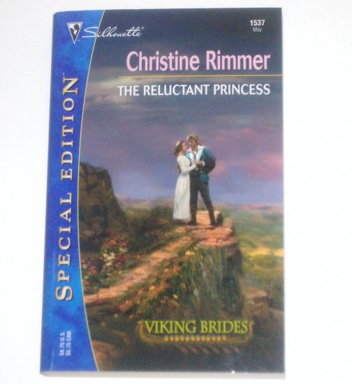 The Reluctant Princess by CHRISTINE RIMMER Silhouette Special Edition 1537 May03 Viking Brides