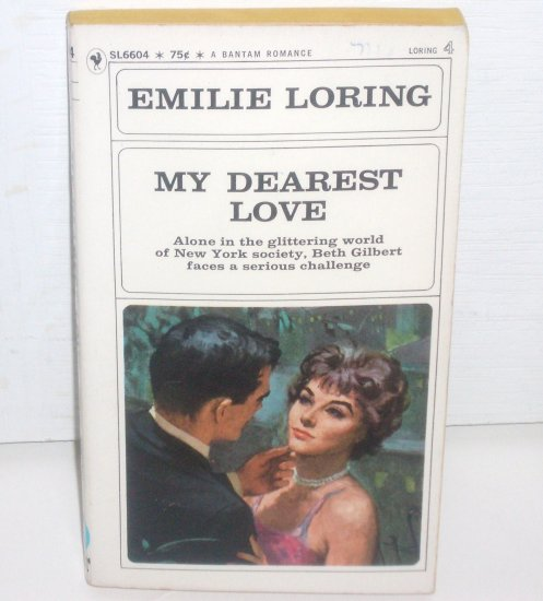 My Dearest Love by EMILIE LORING No. 4 Romance 1971