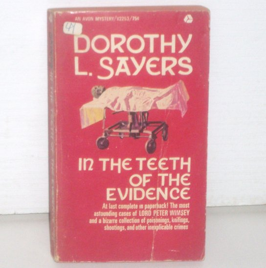 In the Teeth of the Evidence by DOROTHY L SAYERS Lord Peter Wimsey Cozy Mystery 1969