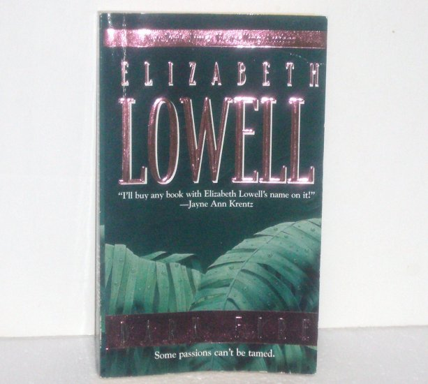 Dark Fire by Elizabeth Lowell Romance 1988