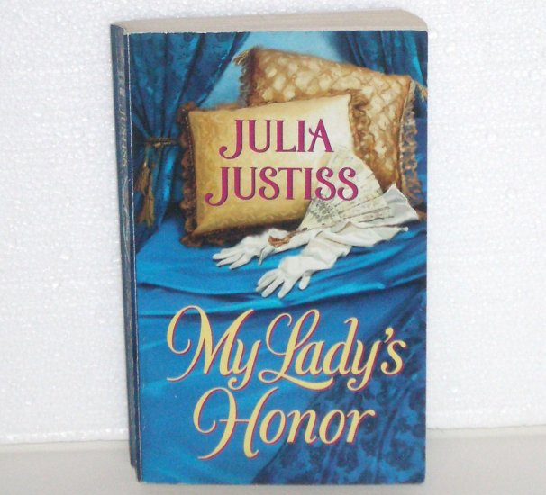My Lady's Honor by JULIA JUSTISS Harlequin Historical Regency Romance No. 629 2002