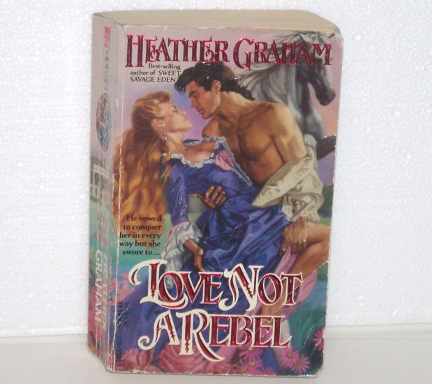Love Not a Rebel by HEATHER GRAHAM American Revolution Romance 1989 North American Woman Series
