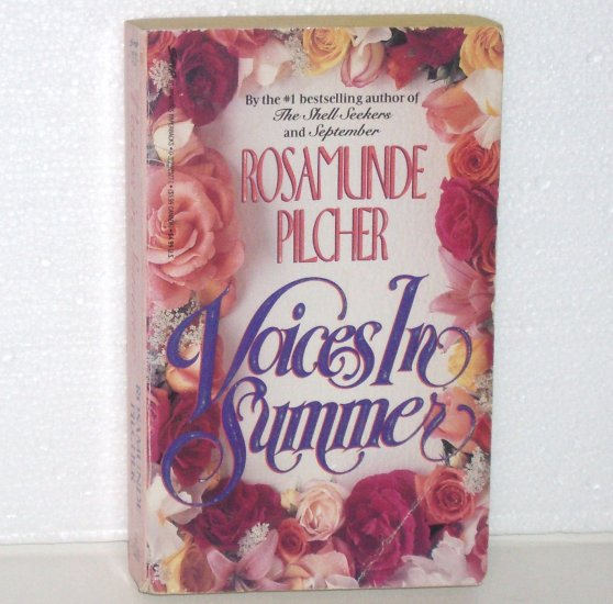 Voices in Summer by ROSAMUNDE PILCHER 1986 Heartfelt Romance