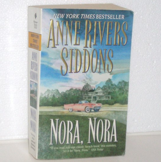 Nora, Nora by ANNE RIVERS SIDDONS 2000 Classic Beach Book Reading
