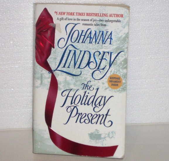 The Holiday Present by JOHANNA LINDSEY 2-in-1 Christmas Romance 2003 Malory Series