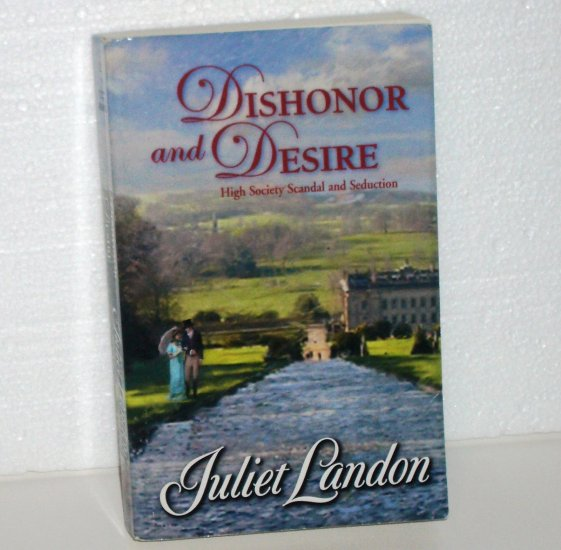 Dishonor and Desire by JULIET LANDON Harlequin Historical Regency Romance 2007