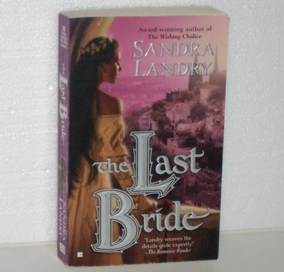 The Last Bride by SANDRA LANDRY Paranormal Time Travel Romance 2005