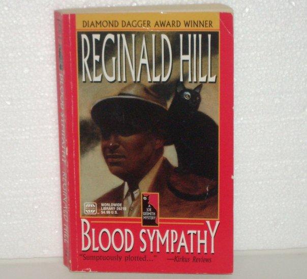 Blood Sympathy by REGINALD HILL A Joe Sixsmith Mystery 1996