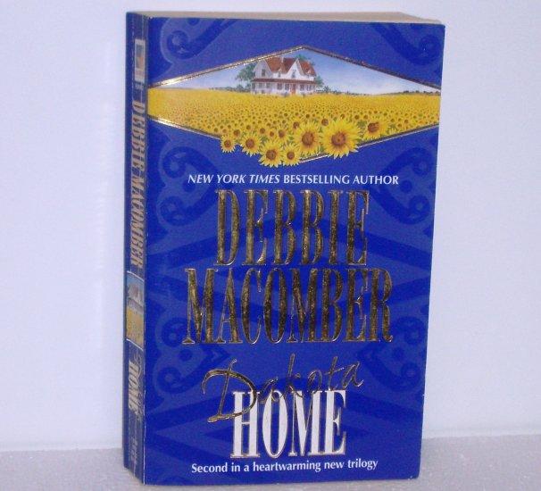 Dakota Home by DEBBIE MACOMBER 2000 Dakota Trilogy