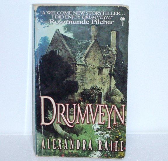 Drumveyn by ALEXANDRA RAIFE Contemporary Romance 1997