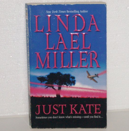 Just Kate by LINDA LAEL MILLER Sensual Contemporary Romance Paperback 1989