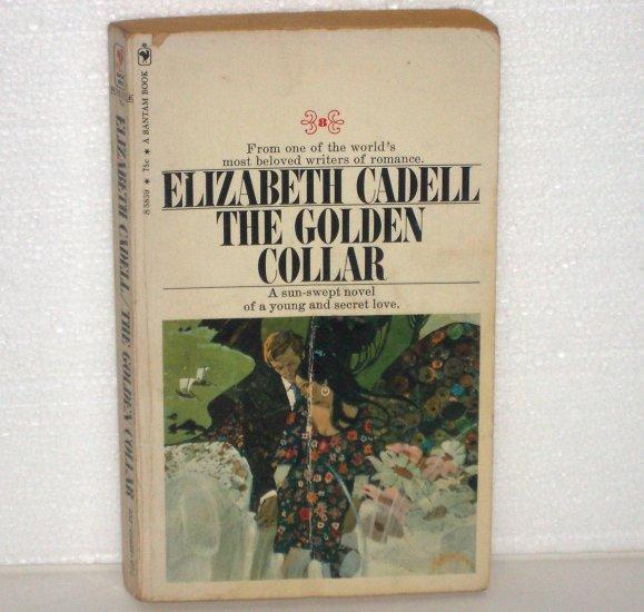 The Golden Collar by ELIZABETH CADELL Romance 1971