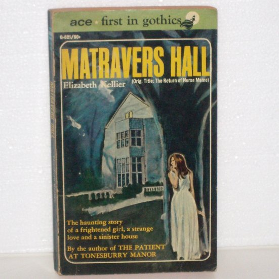 Matravers Hall by ELIZABETH KELLIER Vintage ACE Gothic Romance 1962