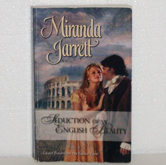 Seduction of an English Beauty by MIRANDA JARRETT Harlequin Historical Georgian Romance No. 855 2007