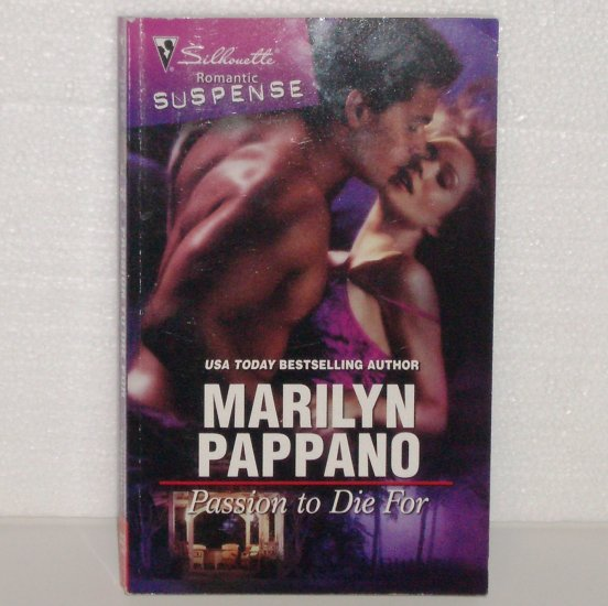 Passion to Die For by Marilyn Pappano Silhouette Romantic Suspense 1579 Oct09
