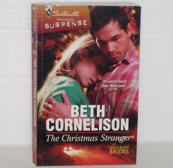 The Christmas Stranger by Beth Cornelison Silhouette Romantic Suspense 1581 Oct09 Bancroft Brides