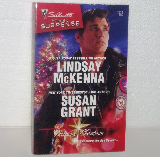 Mission: Christmas by Lindsay McKenna and Susan Grant Silhouette Romantic Suspense 1535 Nov08