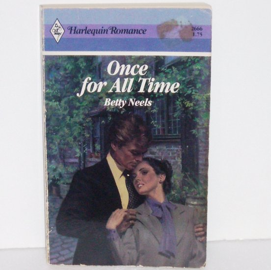 Once for All Time by Betty Neels Harlequin Romance No. 2666 1985