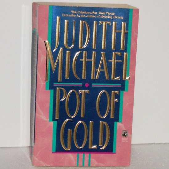 Pot of Gold by JUDITH MICHAEL Romance 1994