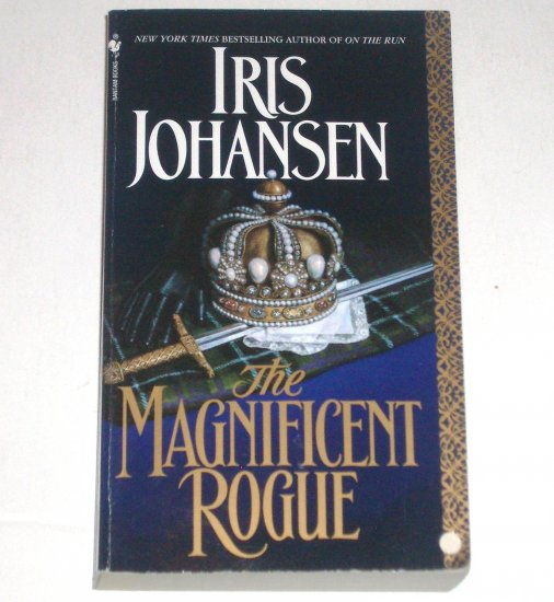 The Magnificent Rogue by IRIS JOHANSEN Historical Scottish Romance 1993 Top Pick