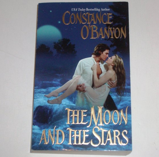 The Moon and the Stars by CONSTANCE O'BANYON Historical Western Romance 2005 Top Pick