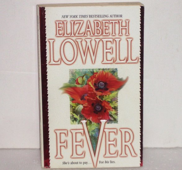 Fever by Elizabeth Lowell Romance 1988