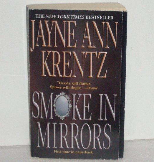Smoke in Mirrors by JAYNE ANN KRENTZ Romantic Suspense Paperback 2002