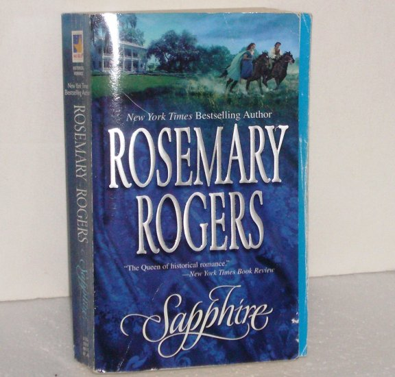 Sapphire by ROSEMARY ROGERS Historical Romance 2005