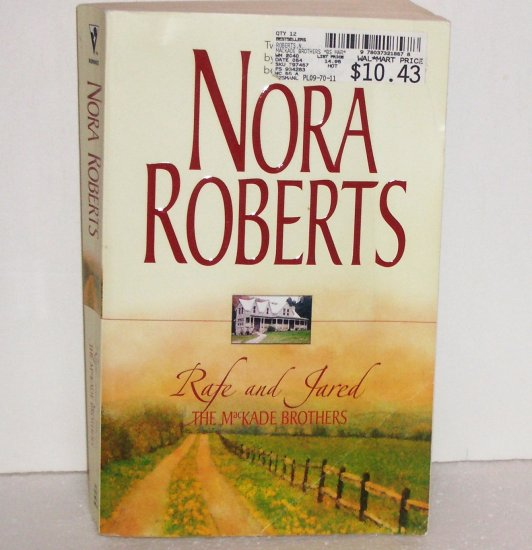 Rafe and Jared The MacKade Brothers by Nora Roberts 2-in-1 Romance