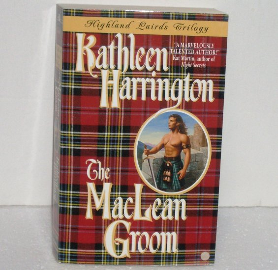 The MacLean Groom by KATHLEEN HARRINGTON Medieval Scottish Romance 1999 The Highland Lairds Series