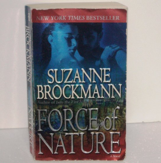 Force of Nature by SUZANNE BROCKMANN Romantic Suspense 2008 Troubleshooters Series