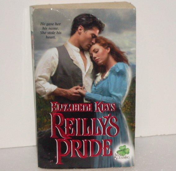 Reilly's Pride ELIZABETH KEYS Zebra Ballad Historical Victorian Romance 2001 Irish Blessing Series