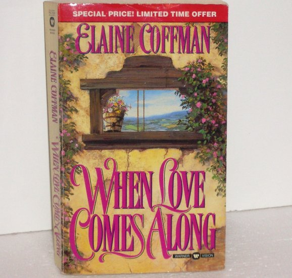 When Love Comes Along by ELAINE COFFMAN Historical Romance 1998 Mackinnon Series