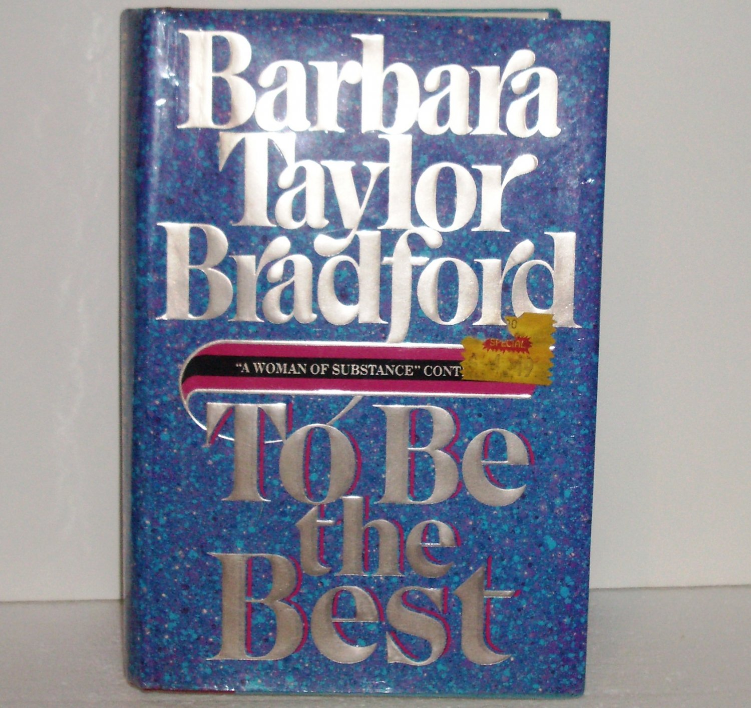 To Be the Best by BARBARA TAYLOR BRADFORD Hardback with Dustjacket 1988